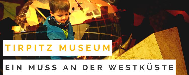 Das Tirpitzmuseum: Ein spannendes neues Ausflugsziel in Blåvand